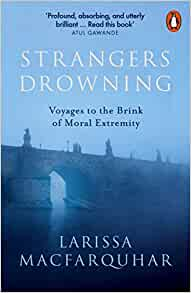 cover of the book Strangers Drowning by Larissa MacFarquhar, a blue image of a bridge over a river